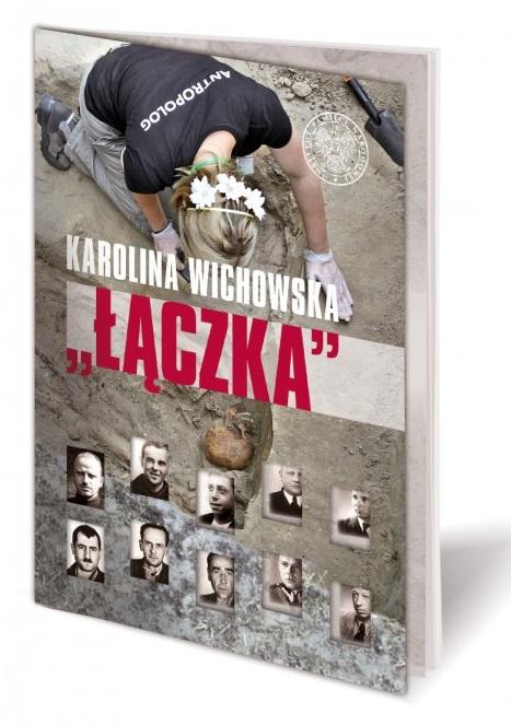 Łączka - Karolina Wichowska Żołnierze Wyklęci IPN