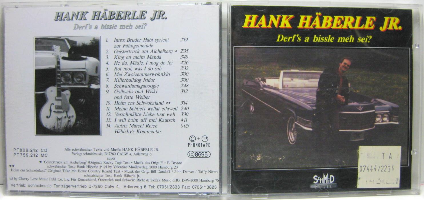 Hank Haberle - Derf's A Bissle Meh Sei?