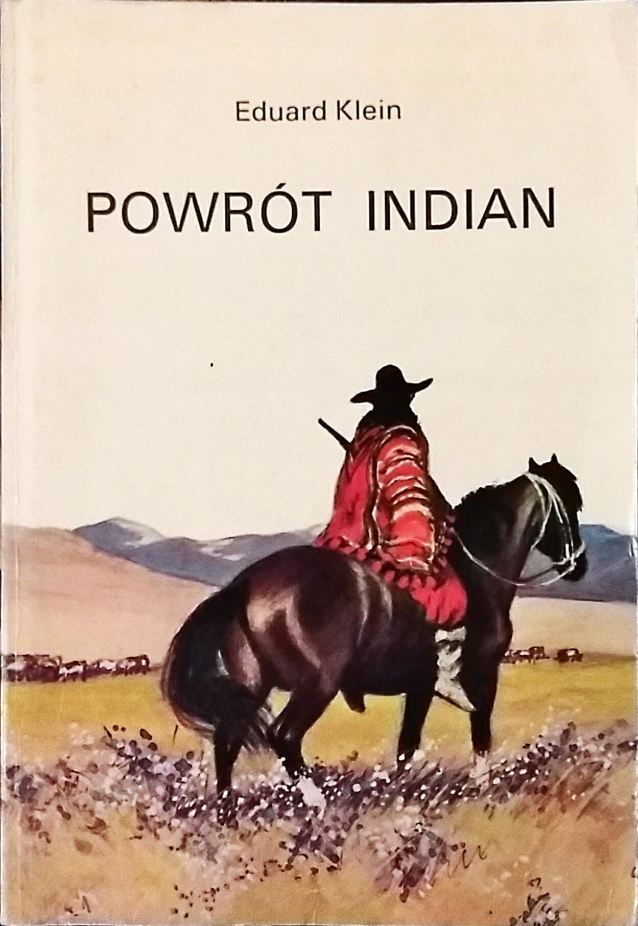 Powrót Indian -Klein