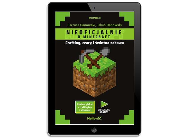 Minecraft. Crafting, czary i świetna zabawa II