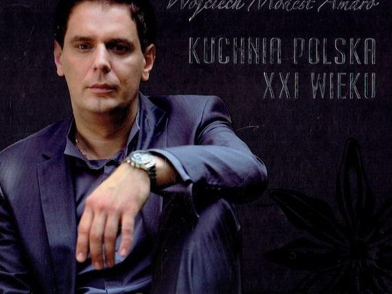 Kuchnia Polska Xxi Wieku Wojciech Modest Amaro 7147617967