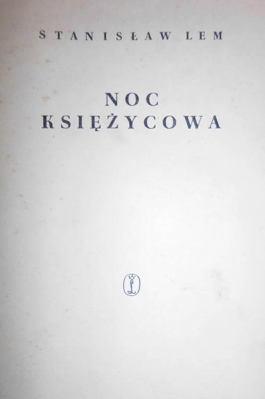 Noc księżycowa - Stanisław Lem1963 24h wys