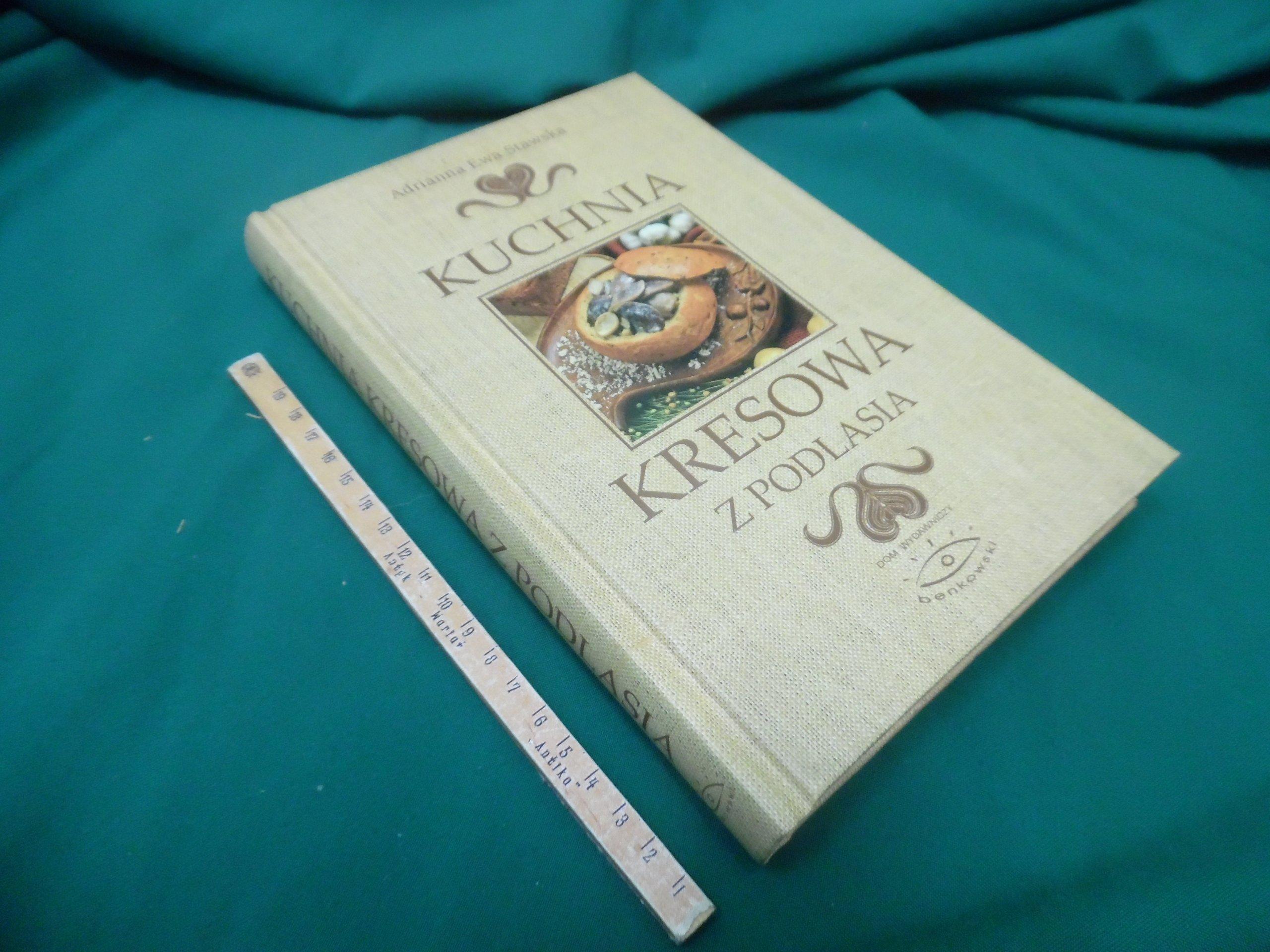 Kuchnia Kresowa Z Podlasia A E Stawska 7164531549