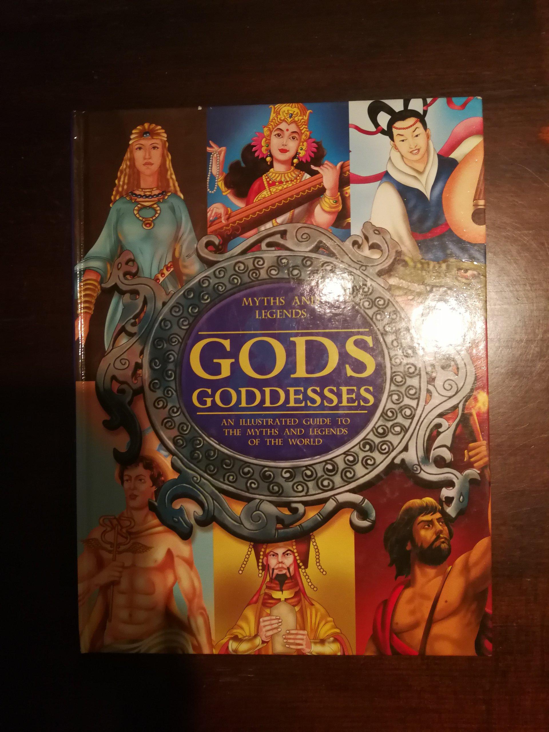 Gods.Goddesses. Myths and Legends.