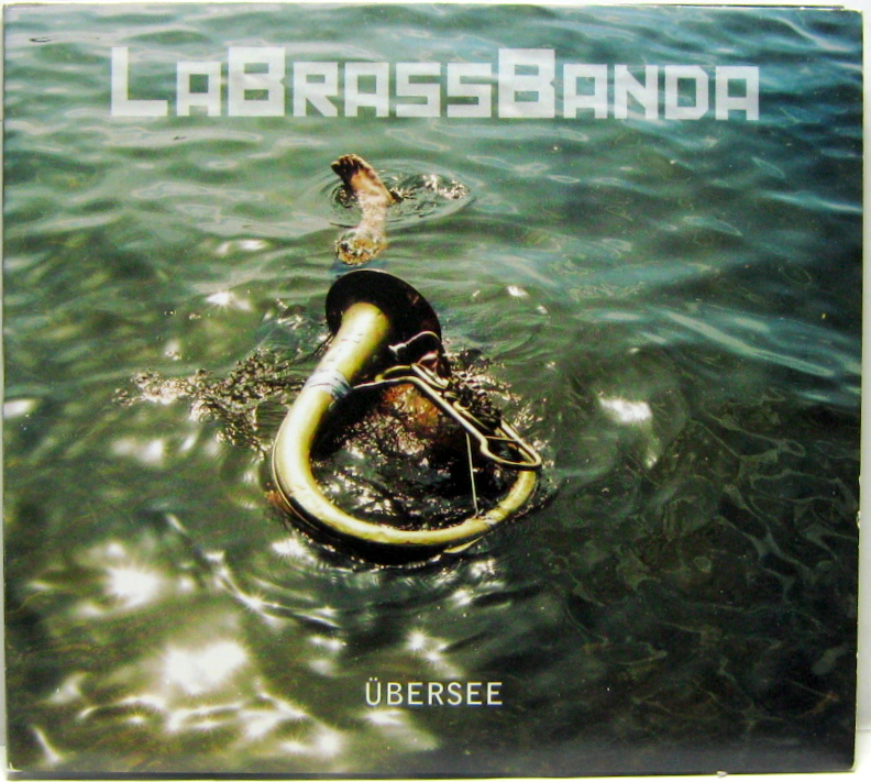 LaBrassBanda - UEBERSEE
