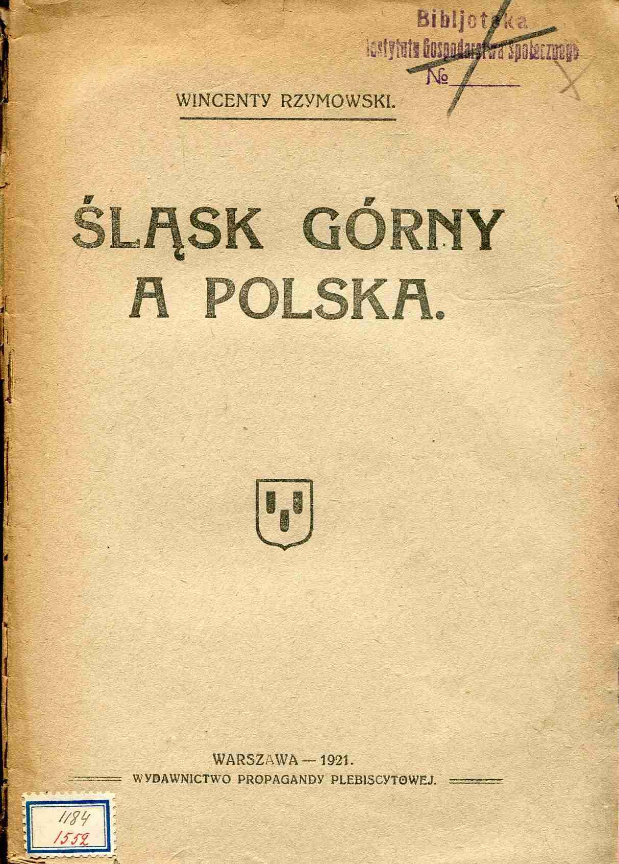 ŚLĄSK GÓRNY A POLSKA Rzymowski 1921