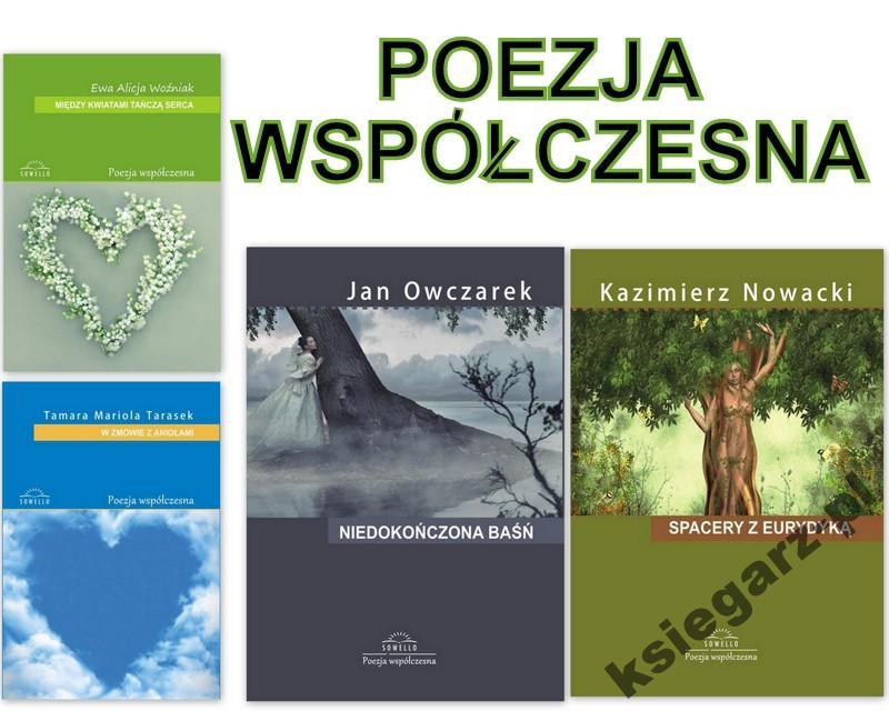 Poezja Wiersze Poetyckie Współczesne Literatura
