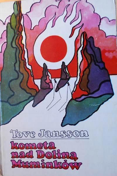 Znalezione obrazy dla zapytania Tove Jansson : Kometa nad Doliną Muminków 1977