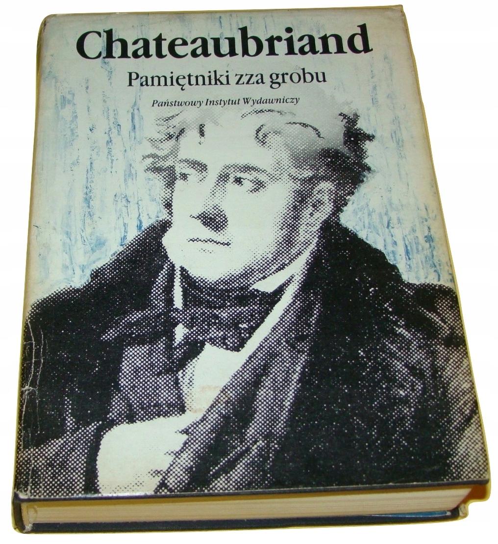 Chateaubriand Pamiętniki zza grobu /SRL