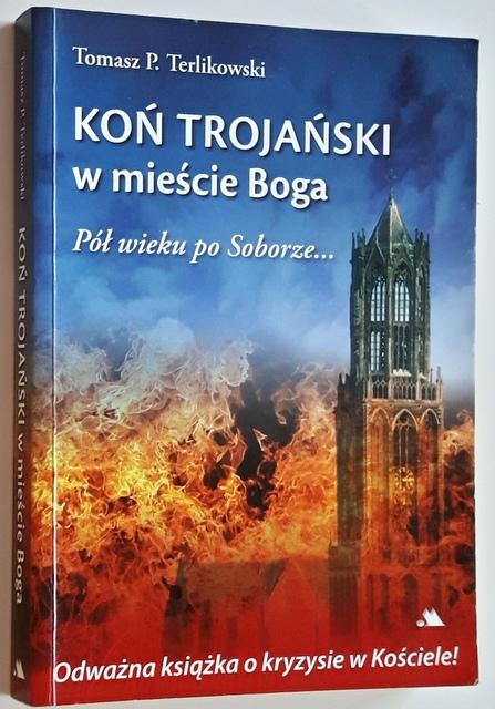 Terlikowski Koń Trojański W Mieście Boga 7127991356 Oficjalne