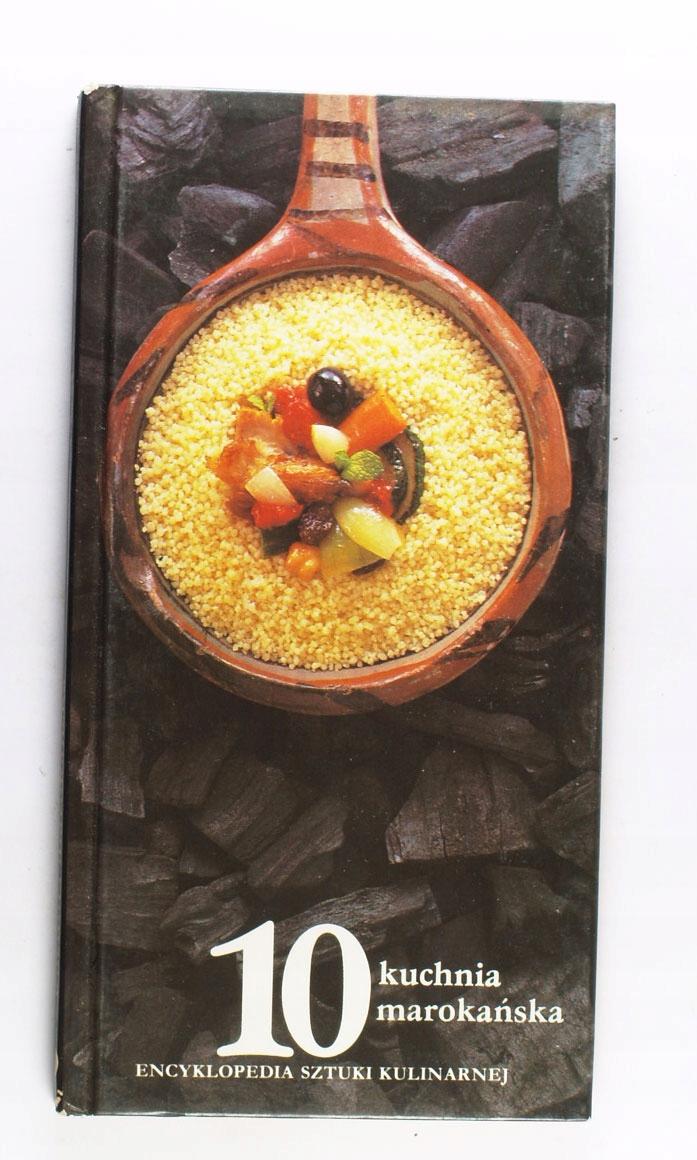 Kuchnia Marokańska Encyklopedia Sztuki Kulinarnej