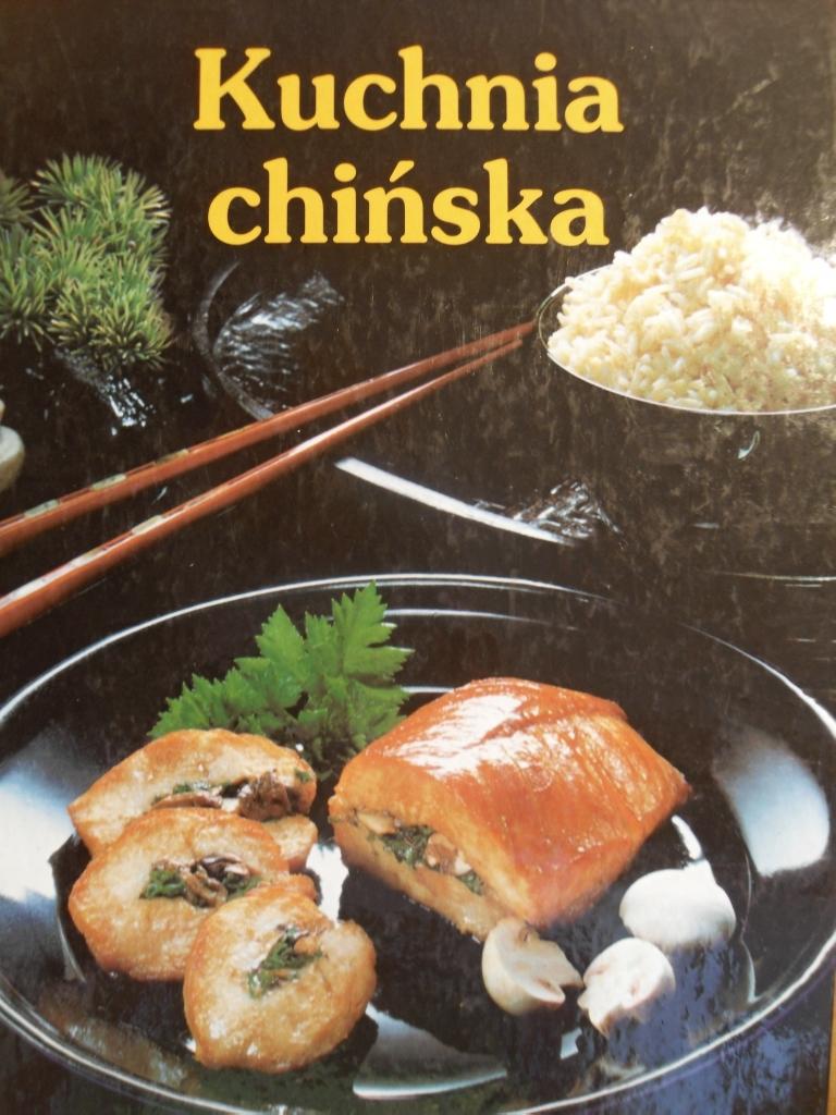 Kuchnia Chińska Książka Kucharska Potrawy Przepisy