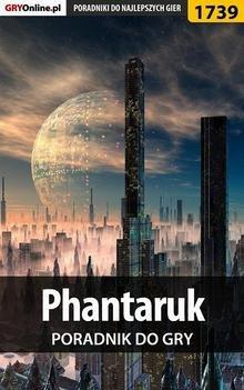 Phantaruk - poradnik do gry Ebook.