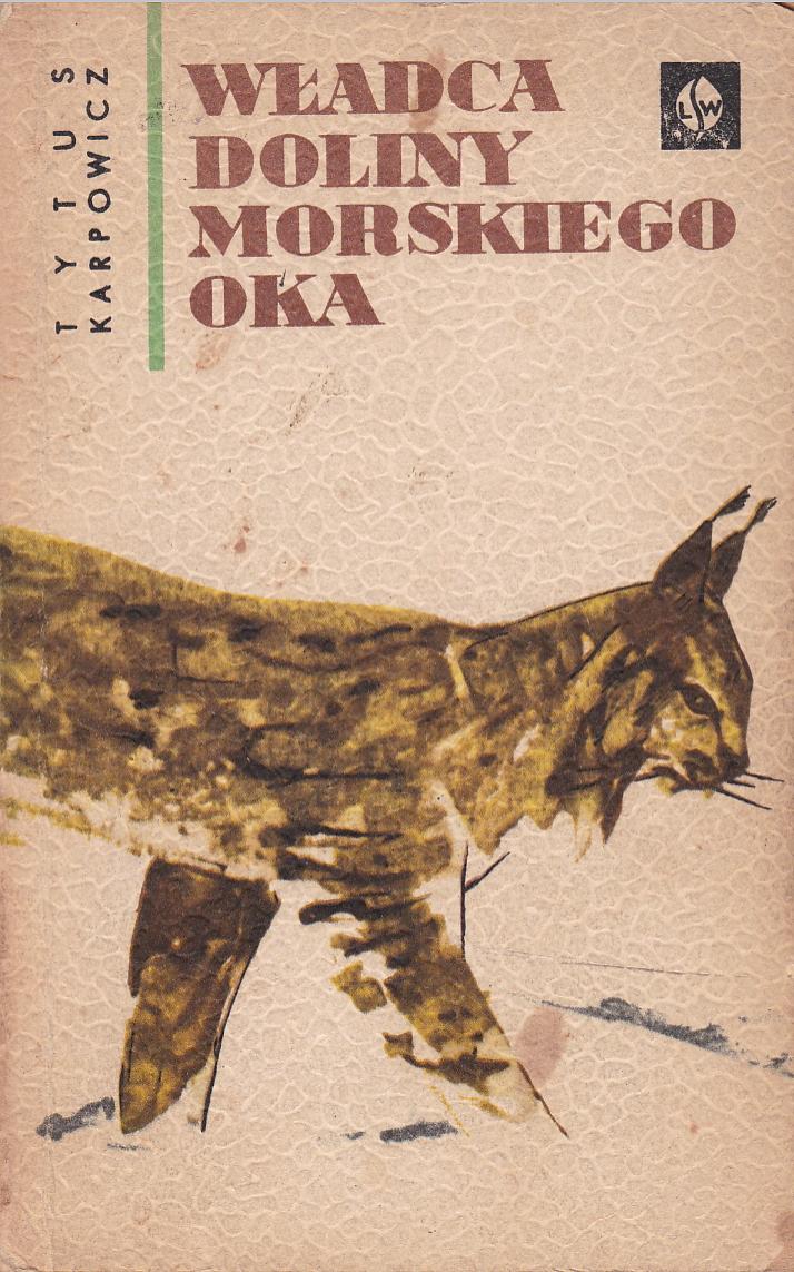 Znalezione obrazy dla zapytania Tytus Karpowicz Władca Doliny Morskiego Oka