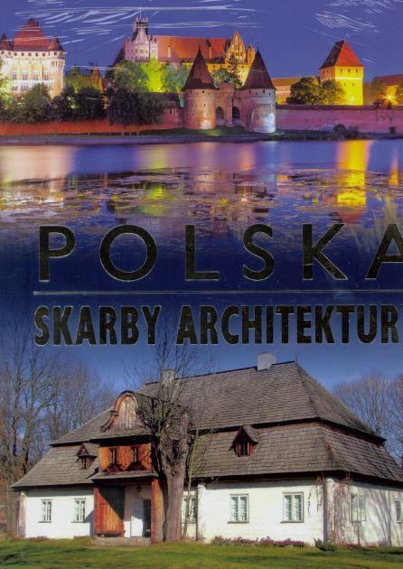 POLSKA. SKARBY ARCHITEKTURY TW 2015, ANNA WILLMAN