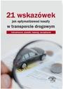 21 wskazówek jak optymalizować koszty w transporci