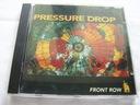 PRESSURE DROP - FRONT ROW [CD].Z26