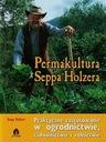 Permakultura Seppa Holzera rolnictwo ekologiczne