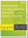 Egzamin 70-410 Instalowanie Windows Server 2012 R2