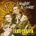 CD CHAFFIN, ERNIE - Laughin' & Jokin'...