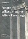 Poglądy polityczno-prawne Feliksa Konecznego