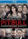 Pitbull. Niebezpieczne kobiety (Blu-Ray) FOLIA HIT