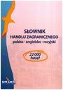 Słownik handlu zagranicznego polsko-angielsko-rosy