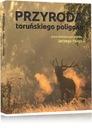 """Książka """"Przyroda toruńskiego poligonu"""""""