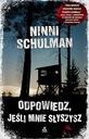 Schulman - ODPOWIEDZ JEŚLI MNIE SŁYSZYSZ