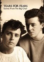 TEARS FOR FEARS: SCENES FROM THE BIG CHAIR - DVD -