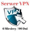 [OKAZJA!] Serwer VPN 6 Miesięcy/90 dni BEZ LIMITU!