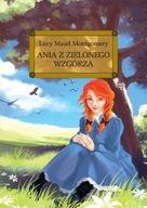 Ania z Zielonego Wzgórza Lucy Maud Mantgomery