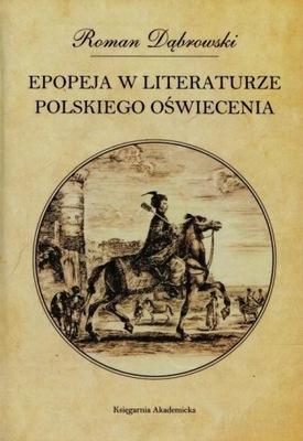 Epopeja w literaturze polskiego Oświecenia Dąbrows