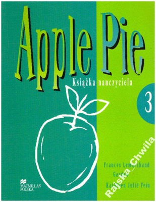 Apple Pie 3 Książka nauczyciela NOW Teacher's Book