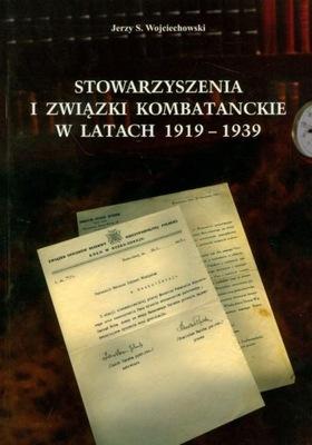 STOWARZYSZENIA I ZWIĄZKI KOMBATANCKIE 1919-1939