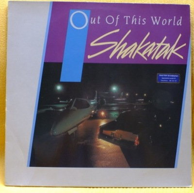 SHAKATAK ......Out of This World   - LP