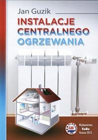 Instalacje centralnego ogrzewania, Poradnik