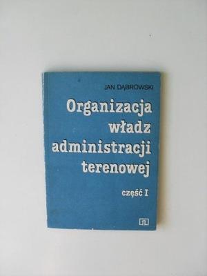 ORGANIZACJA ADMINISTRACJI 1 /PRAWO ADMINISTRACYJNE