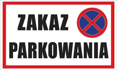 запрет парковки Табличка 32x19,5 см АКЦИЯ !