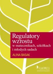 Regulatory wzrostu w szkółkach i sadach