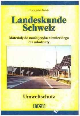Landeskunde Schweiz Umweltschutz Wolski Rea NOWA