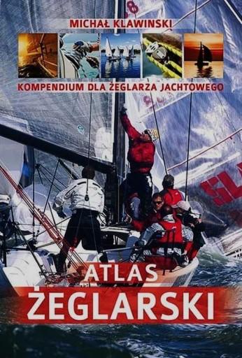 Atlas żeglarski Kompendium dla żeglarza jachtowego
