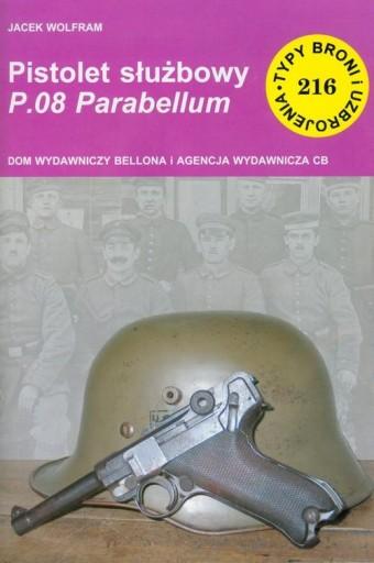 Pistolet służbowy P08 Parabellum Typy broni i uzbr