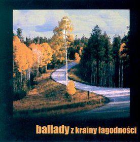 BALLADY Z KRAINY ŁAGODNOŚCI CD Grechuta Banaszak