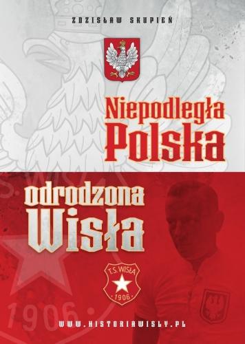 Niepodległa Polska odrodzona Wisła Kraków