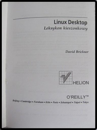 D. Brickner: LINUX DESKTOP leksykon mały HELION