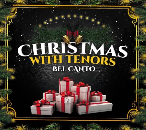 CHRISTMAS WITH TENORS BEL'CANTO - PIĘKNE KOLĘDY!!!