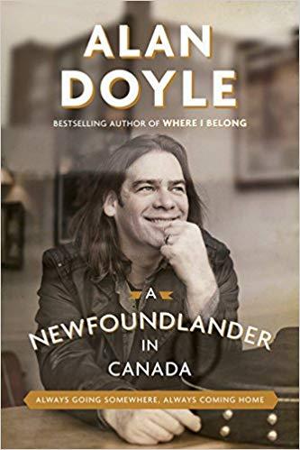 A Newfoundlander in Canada Alan Doyle