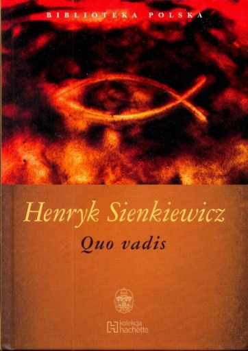 Quo vadis. Henryk Sienkiewicz.